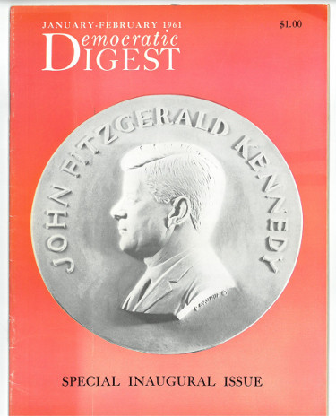 Democratic Digest Special Inaugural Issue John F Kennedy Jan Feb 1961