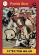 Peter Tom Willis signed 1991 Florida State Seminoles Collegiate Collection card #11- (black sig w/ #4)