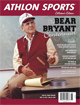2013 Athlon Sports Paul Bear Bryant Alabama Crimson Tide College Football Magazine-Centennial Collector�s Edition
