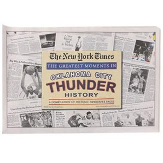Oklahoma City Thunder Greatest Moments in History New York Times Historic Newspaper Compilation
