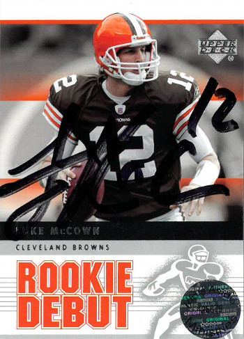 Luke McCown signed Cleveland Browns 2005 Upper Deck Rookie Debut Trading Card #12