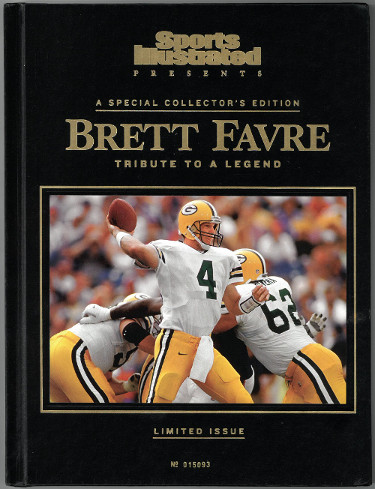 Sports Illustrated Presents: Brett Favre Tribute To A Legend (A Special Collector's Edition, Limited Issue) Hardcover Book- 2008