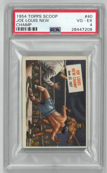 Joe Lewis 1954 Topps Scoop New Champ Boxing Card #40- PSA Graded 4 Very Good- Excellent