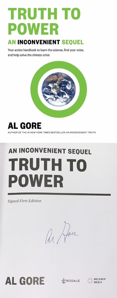 Al Gore signed An Inconvenient Sequel- Truth To Power First Edition Soft Cover Book- JSA Hologram (United States Vice-President)