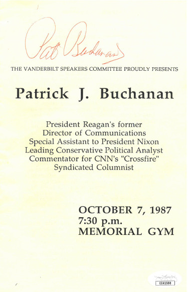 Patrick J Buchanan signed 1987 Vanderbilt Speaker Program- JSA Hologram #EE41590 (CNN's Crossfire/Reagan Comm. Director)