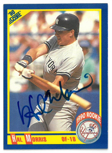 Hal Morris signed New York Yankees 1990 Score Baseball Card #602