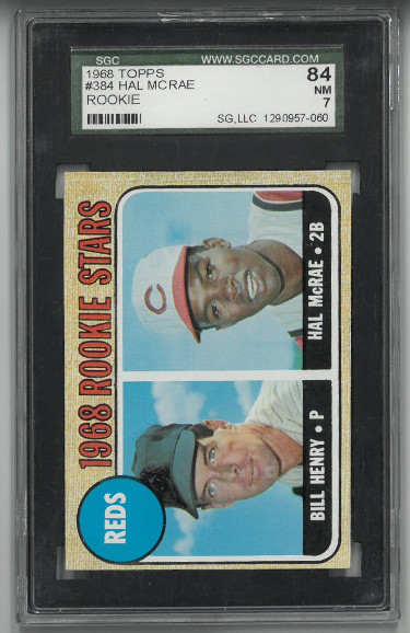 Hal McRae & Bill Henry 1968 Topps Rookie Stars Card (RC) #384- SGC Graded 84/7 NM