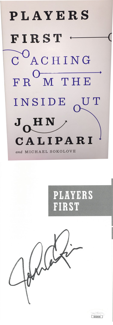 John Calipari signed 2014 Players First Coaching From The Inside Out Basketball Hardcover Book- JSA #EE62693 (Kentucky Wildcats)