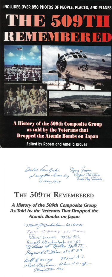 509th Remembered WWII signed Hard Cover Book Photos Enola Gay/Bockscar/Atomic Bomb 10 sigs Morris Jeppson/Jack Widowsky- JSA LOA