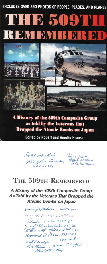 509th Remembered WWII signed Hard Cover Book Photos Enola Gay/Bockscar/Atomic Bomb 10 sigs Dutch Van Kirk/Russell Gackenbach–JSA