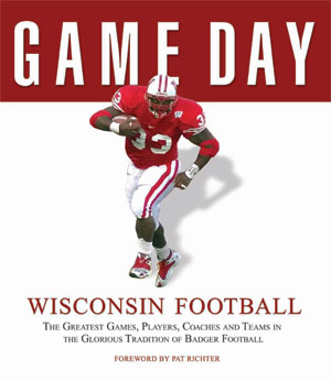 Wisconsin Badgers Football Game Day Book Athlon Sports
