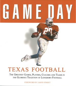 Texas Longhorns Football Game Day Book Athlon Sports (Earl Campbell)
