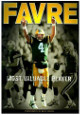 Favre Most Valuable Player Hardcover Book by Marc Serota (Brett Favre-Green Bay Packers)