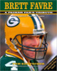 Brett Favre: A Packer Fan's Tribute Hardcover Book (Third Edition, The Final Season) by Tom Kertscher (Green Bay Packers)