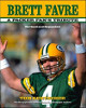 Brett Favre: A Packer Fan's Tribute Hardcover Book (Second Edition, Revised) by Tom Kertscher (Green Bay Packers)