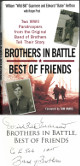 Wild Bill Guarnere signed Brothers in Battle Best of Friends Hardback Book WWII Band of Brothers 4 insc's -JSA Holo