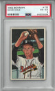 Dave Cole 1952 Bowman Baseball Rookie Card (RC) #132- PSA Graded 4 Very Good-Excellent (Boston Braves)