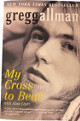 "Gregg Allman signed ""My Cross To Bear""Embossed Softcover Book Minor imperfection-Beckett Review  (Allman Brothers Band)"